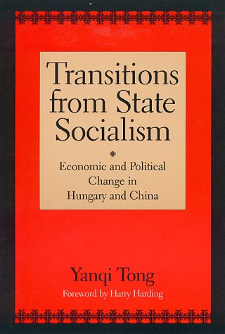 9780847684342: Transitions from State Socialism: Economic and Political Change in Hungary and China