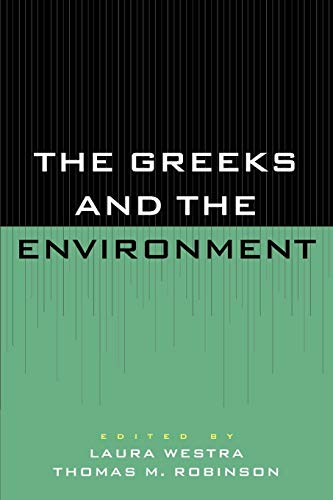9780847684465: The Greeks and the Environment
