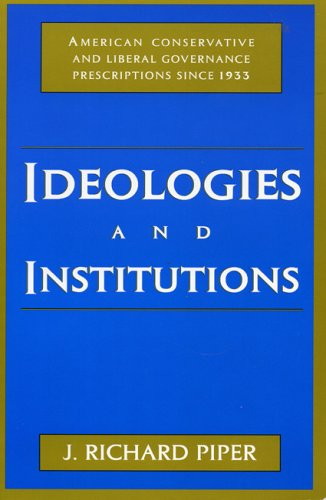 9780847684595: Ideologies and Institutions