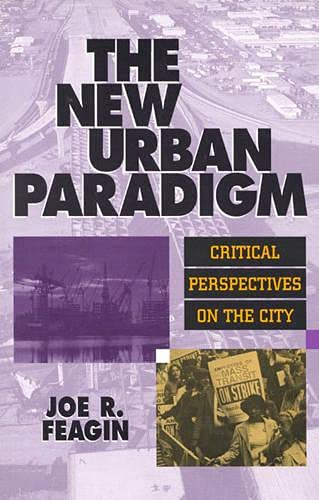 The new urban paradigm. Critical perspectives on the City