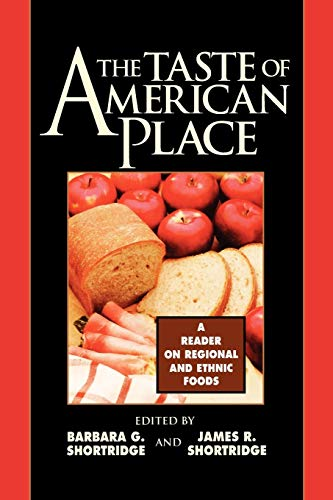 9780847685073: The Taste of American Place: A Reader on Regional and Ethnic Foods