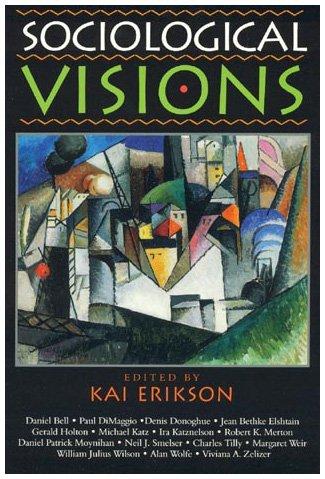 Sociological Visions: Erikson, Kai [Editor];
