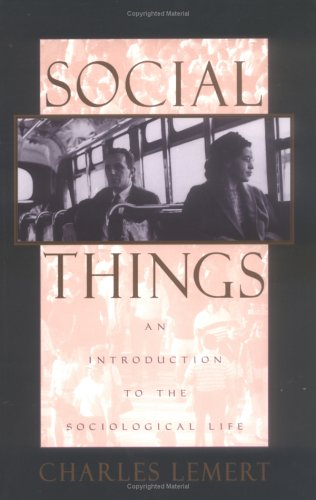 9780847685394: Social Things: An Introduction to the Sociological Life