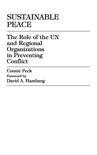 9780847685608: Sustainable Peace: The Role of the UN and Regional Organizations in Preventing Conflict (Carnegie Commission on Preventing Deadly Conflict)