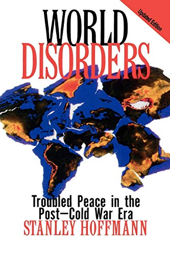 9780847685752: World Disorders: Troubled Peace in the Post-Cold War Era