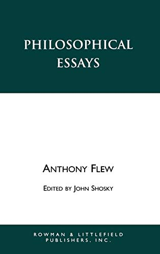 Philosophical Essays (Legal Philosophy) (0847685799) by Flew, Antony; Shosky, John