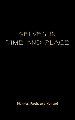 9780847685981: Selves in Time and Place: Identities, Experience, and History in Nepal