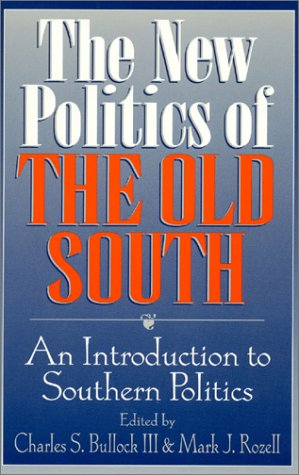The New Politics of the Old South: Charles S., III
