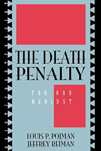 9780847686339: The Death Penalty: For and Against (Point/Counterpoint: Philosophers Debate Contemporary Issues)