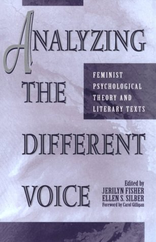 9780847686414: Analyzing the Different Voice: Feminist Psychological Theory and Literary Texts (New Feminist Perspectives)