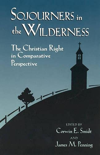 Sojourners in the Wilderness: Corwin E. Smidt;