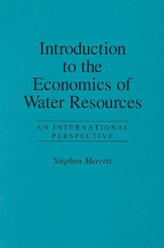 9780847687107: Introduction to the Economics of Water Resources
