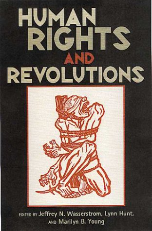 9780847687367: Human Rights and Revolutions