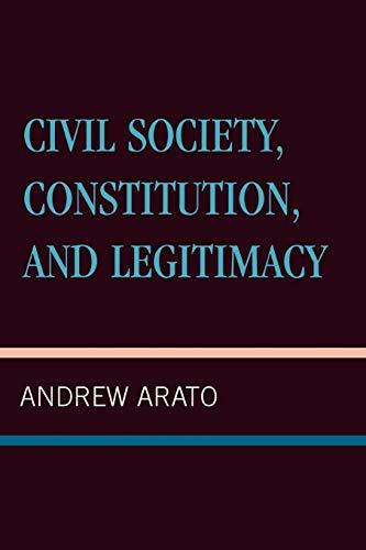 9780847687725: Civil Society, Constitution, and Legitimacy