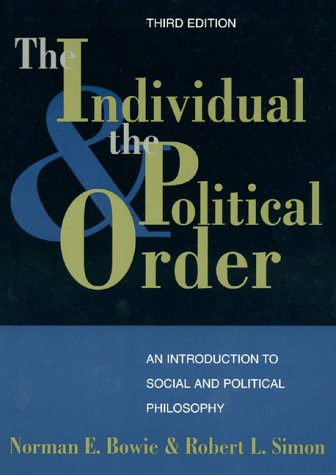 9780847687800: The Individual and the Political Order: An Introduction to Social and Political Philosophy