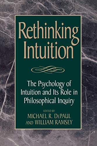 Rethinking Intuition: Michael R. DePaul