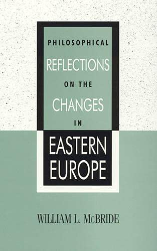9780847687978: Philosophical Reflections on the Changes in Eastern Europe