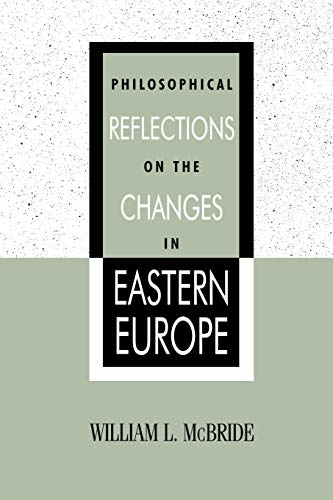 9780847687985: Philosophical Reflections on the Changes in Eastern Europe