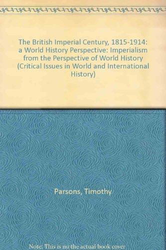 9780847688241: The British Imperial Century, 1815-1914