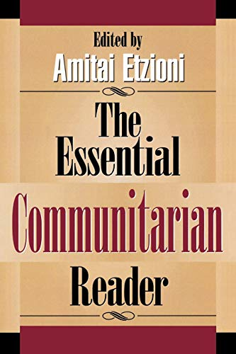 The Essential Communitarian Reader: Bayer, Ronald [Contributor];