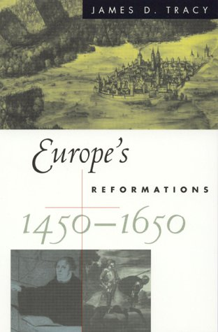 9780847688340: Europe's Reformations, 1450-1650 (Critical Issues History)