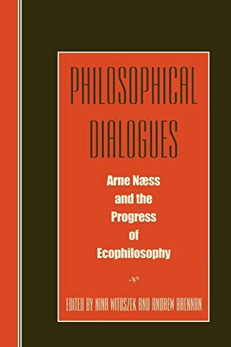 Philosophical Dialogues: Editor-Nina Witoszek; Editor-Andrew