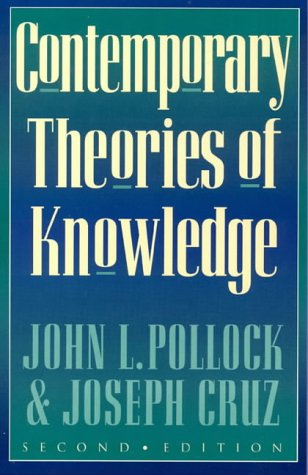 9780847689361: Contemporary Theories of Knowledge (Studies in Epistemology and Cognitive Theory)