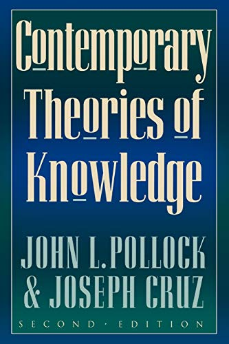 9780847689378: Contemporary Theories of Knowledge (Studies in Epistemology and Cognitive Theory)