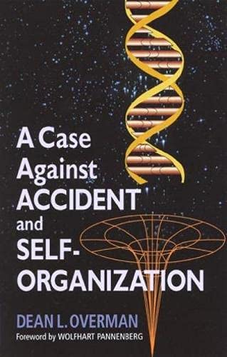 9780847689668: A Case Against Accident and Self-Organization