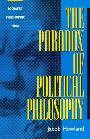 9780847689750: The Paradox of Political Philosophy