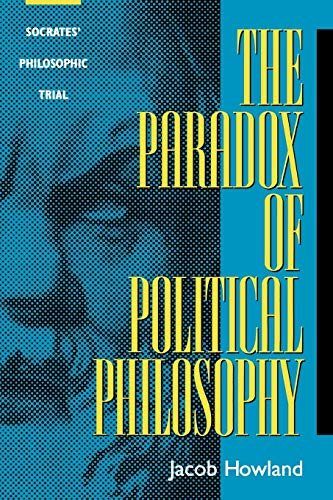 9780847689767: The Paradox of Political Philosophy