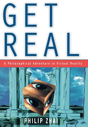 9780847689835: Get Real: A Philosophical Adventure in Virtual Reality
