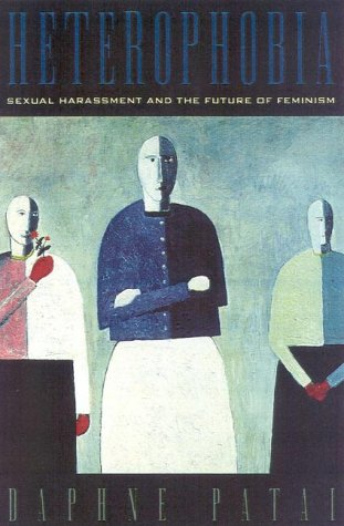 9780847689880: Heterophobia: Sexual Harassment and the Future of Feminism