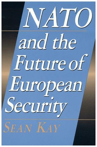 9780847690015: NATO and the Future of European Security (Europe Today)