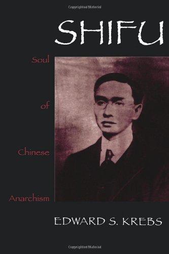 9780847690145: Shifu, Soul of Chinese Anarchism