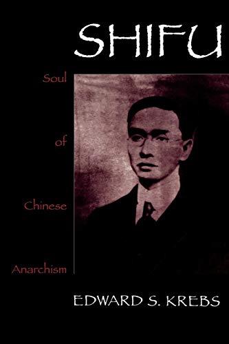 9780847690152: Shifu, Soul of Chinese Anarchism