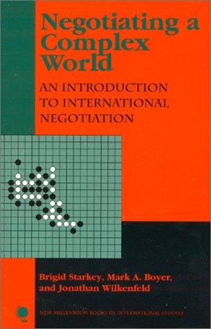 Negotiating a Complex World: Starkey, Brigid, Boyer,