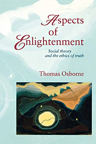 9780847690787: Aspects of Enlightenment: Social Theory and the Ethics of Truth
