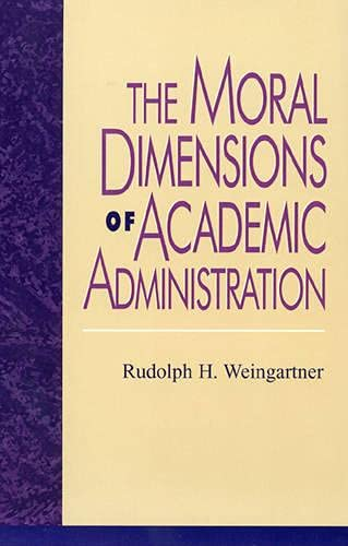 9780847690961: The Moral Dimensions of Academic Administration