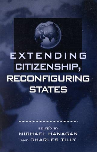 9780847691272: Extending Citizenship, Reconfiguring States