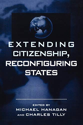 9780847691289: Extending Citizenship, Reconfiguring States (Real Utopias Project; 3)