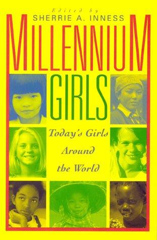 Millennium Girls: Sherrie A. Inness