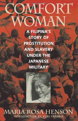 9780847691487: Comfort Woman: A Filipina's Story of Prostitution and Slavery under the Japanese Military (Asian Voices)