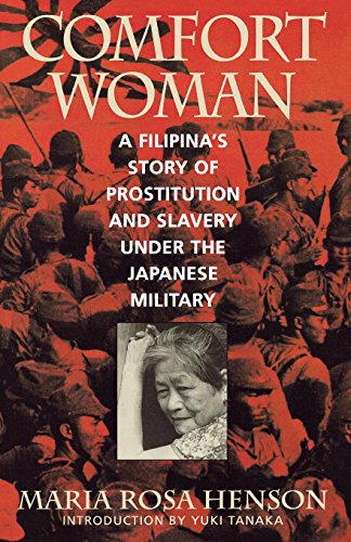 9780847691494: Comfort Woman: A Filipina's Story of Prostitution and Slavery under the Japanese Military (Asian Voices)