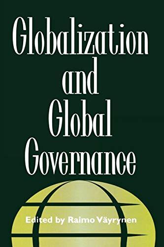 Globalization and Global Governance: Editor-Raimo Väyrynen; Contributor-David