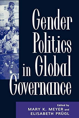 Gender Politics in Global Governance: Meyer, Mary K.