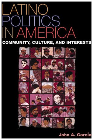 9780847691647: Latino Politics in America: Community, Culture, and Interests (Spectrum Series: Race and Ethnicity in National and Global Politics)