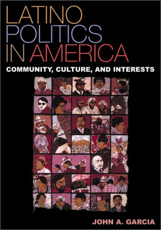9780847691654: Latino Politics in America: Community, Culture, and Interests (Spectrum Series: Race and Ethnicity in National and Global Politics)