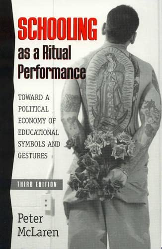 9780847691951: Schooling as a Ritual Performance