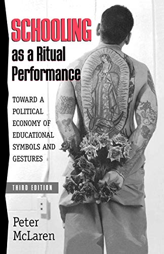 9780847691968: Schooling as a Ritual Performance: Towards a Political Economy of Educational Symbols and Gestures (Culture and Education Series)